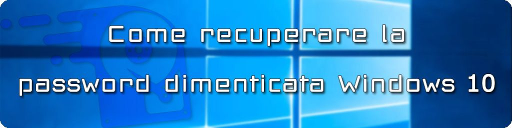 password amministratore windows 10 dimenticata