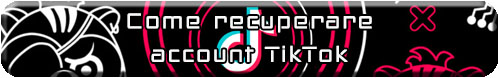 recupero account tiktok
